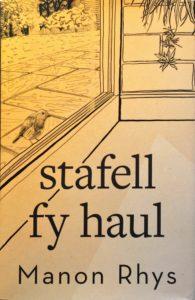 Stafell fy Haul - Manon Rhys