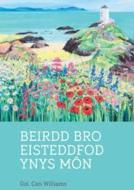 Beirdd Bro Eisteddfod Ynys Môn