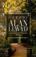 Cerddi Alan Llwyd: Yr ail gasgliad cyflawn