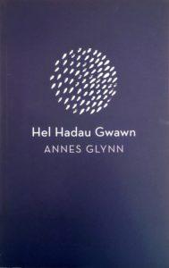 Hel Hadau Gwawn - Annes Glyn