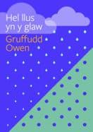 Hel Llus yn y Glaw - Gruffudd Owen