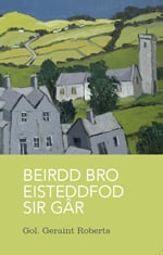 Beirdd Bro Eisteddfod Sir Gâr
