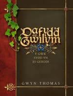 Dafydd ap Gwilym: Y Gwr sydd yn ei Gerddi