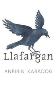 Clawr Llafargan - cyfrol gan Aneirin Karadog