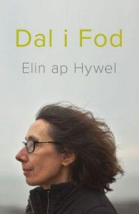 Clawr Dal i Fod - Elin ap Hywel
