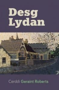 Clawr Desg Lydan - Geraint Roberts