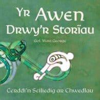 Clawr Yr Awen Drwy'r Storïau