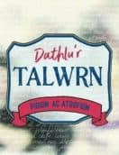 Clawr Dathlu'r Talwrn - Pigion ac Atgofion
