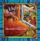 Clawr Fy Llyfr Englynion - Mererid Hopwood