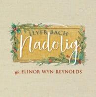 Clawr Llyfr Bach Nadolig - Elinor Wyn Reynolds